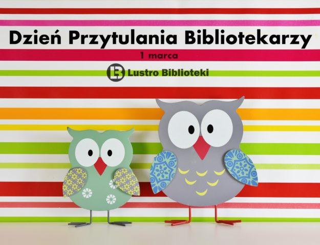 Międzynarodowy Dzień Przytulania Bibliotekarzy
