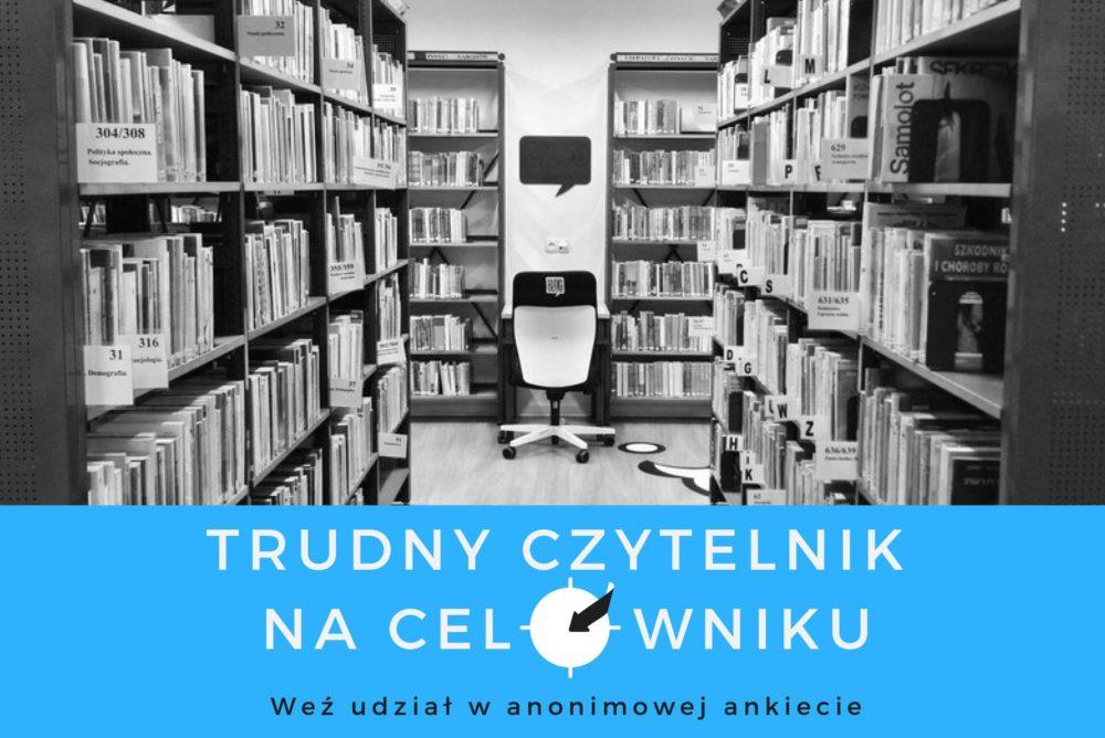 Trudny czytelnik i niecodzienne sytuacje w bibliotece