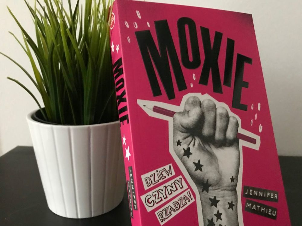 Nastoletni, twórczy bunt – Moxie rządzi
