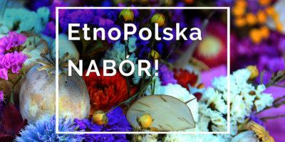 EtnoPolska 2020 – nabór wniosków do programu
