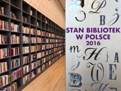 RAPORT STAN BIBLIOTEK W POLSCE 2016