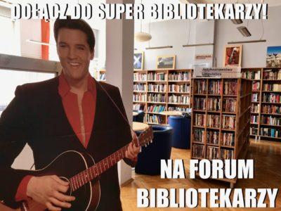FORUM BIBLIOTEKARZY