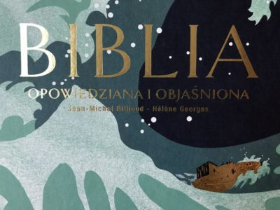 BIBLIA opowiedziana i objaśniona