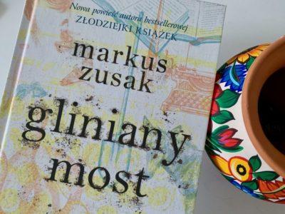 Maszyna do pisania, Marcus Zusak i Gliniany most